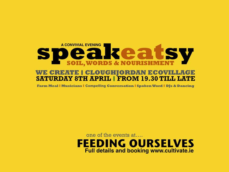 Feeding Ourselves 2017 and SpeakEATsy – 8th & 9th April