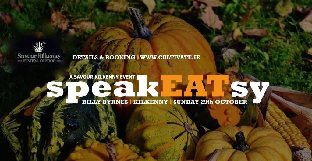 SpeakEATsy at Savour Kilkenny