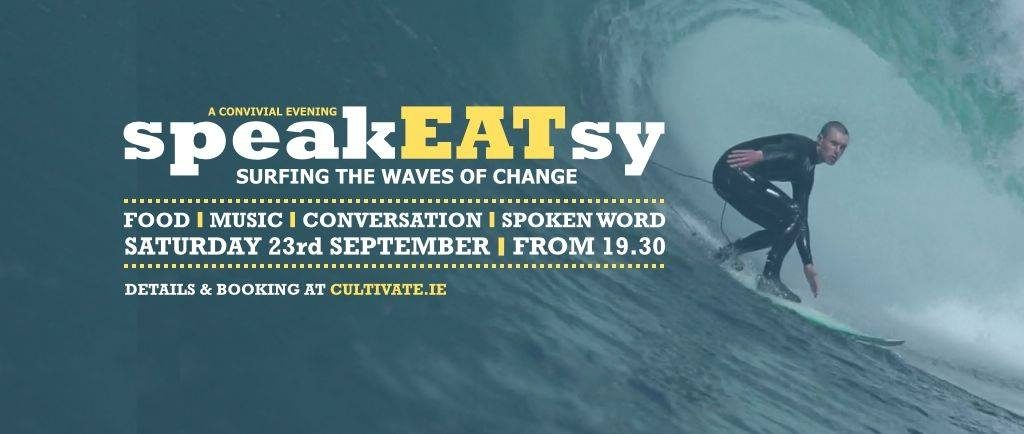 SpeakEATsy – 23rd September 2017, Cloughjordan Ecovillage, 7.30pm