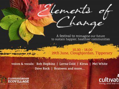 Elements of Change Festival, Sat 29th June 2019
